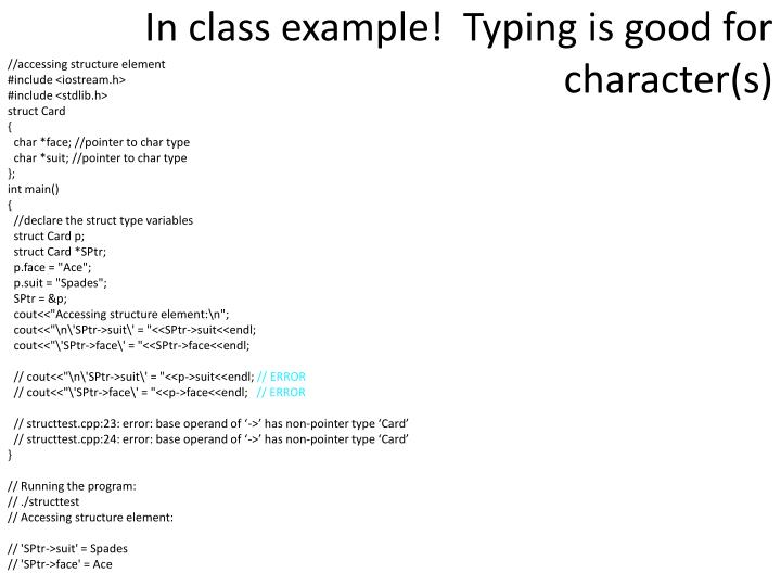 In class example!  Typing is good for character(s)