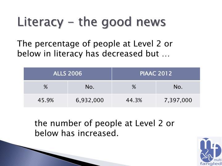 Literacy - the good news