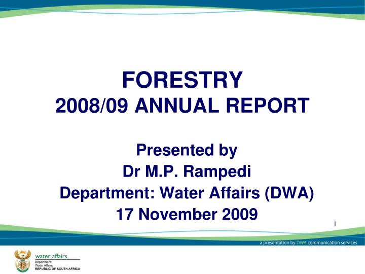 Forestry 2008 09 annual report