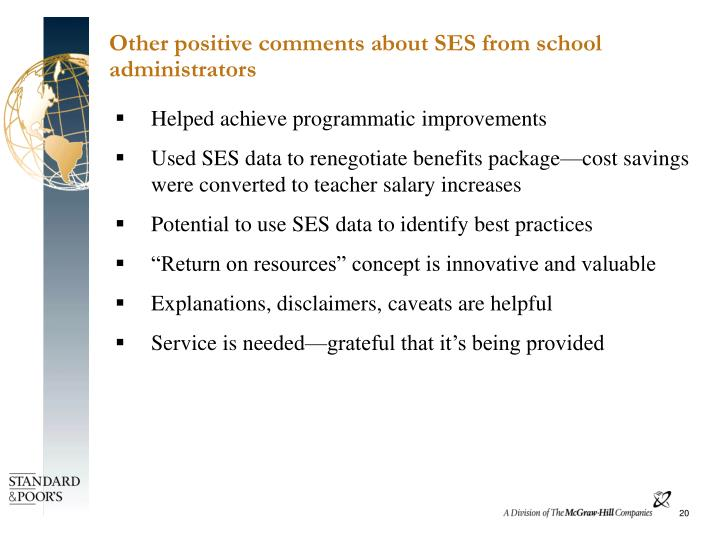 Other positive comments about SES from school administrators