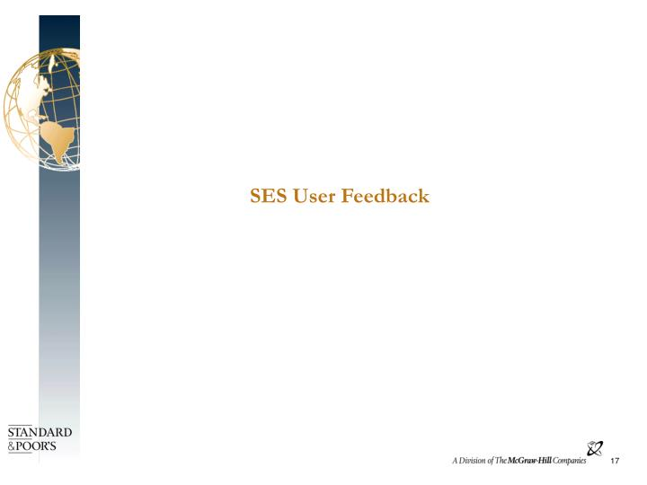 SES User Feedback
