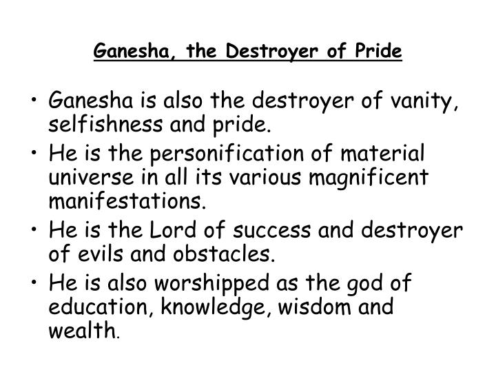 Ganesha, the Destroyer of Pride