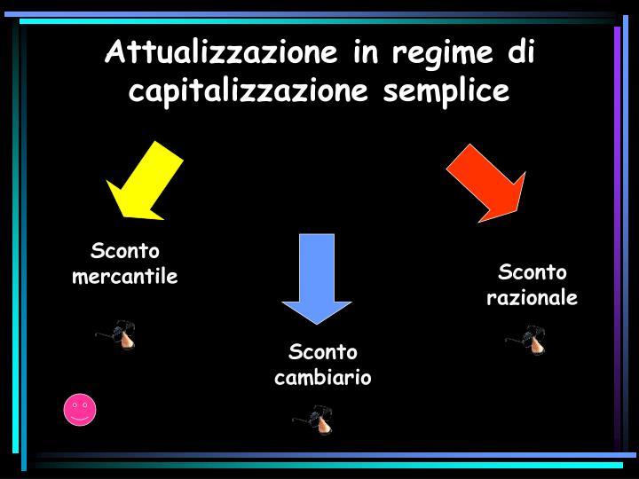 Attualizzazione in regime di capitalizzazione semplice