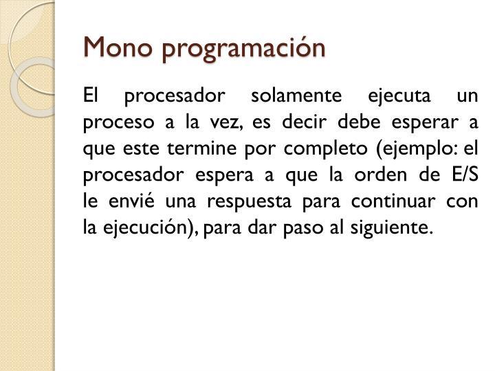 Mono programación