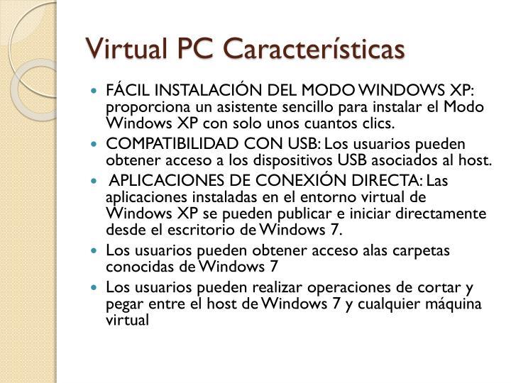 Virtual PC Características