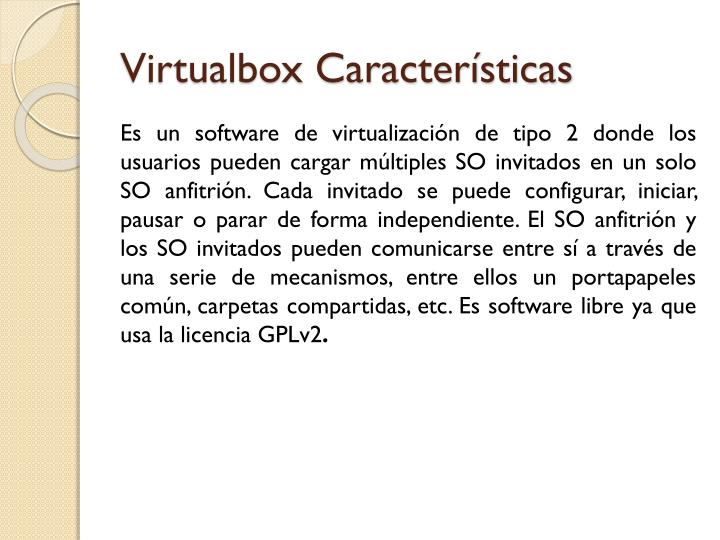 Virtualbox caracter sticas