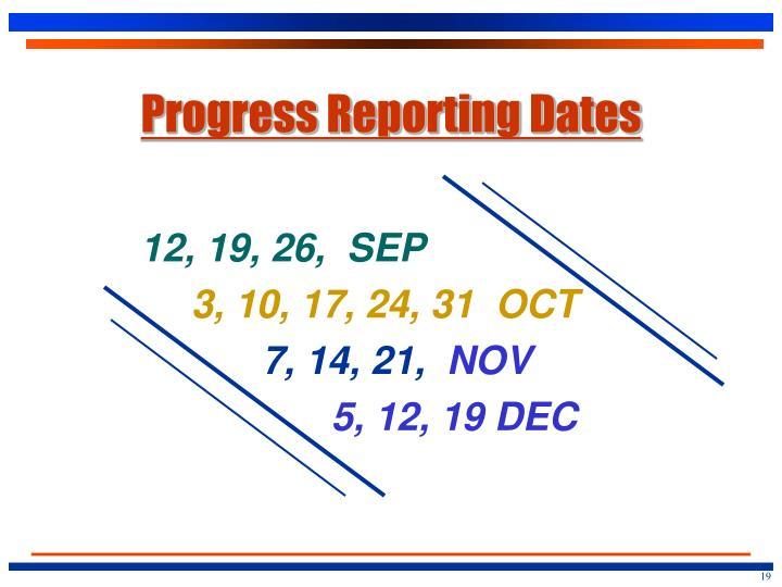 Progress Reporting Dates