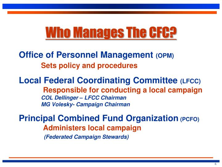 Who Manages The CFC?