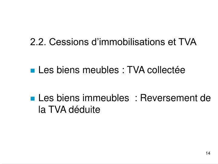 2.2. Cessions d'immobilisations et TVA