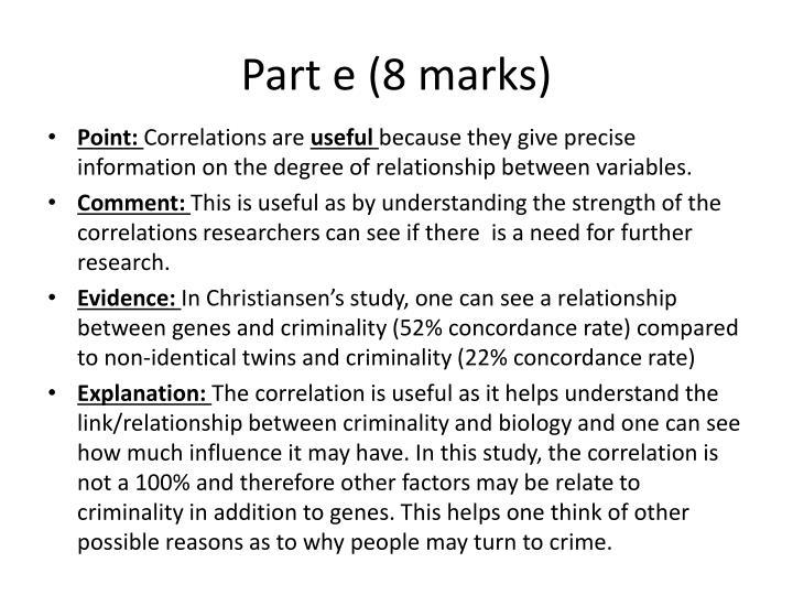 Part e (8 marks)