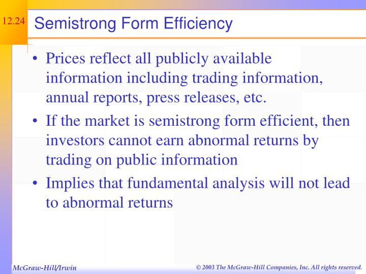 Semistrong Form Efficiency