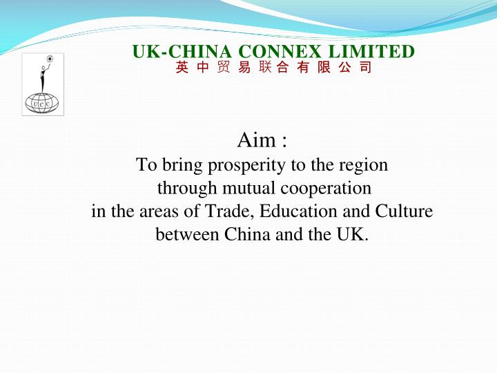 UK-CHINA CONNEX LIMITED