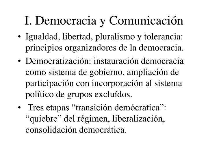 I. Democracia y Comunicación