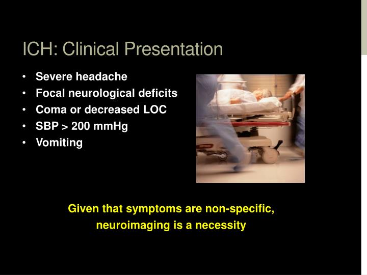 ICH: Clinical Presentation