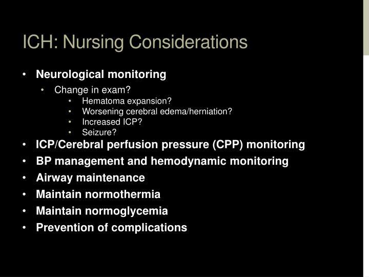 ICH: Nursing Considerations