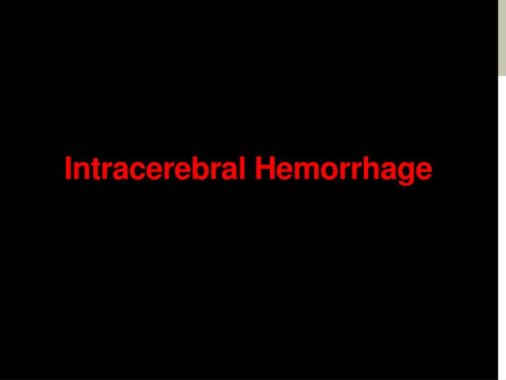 Intracerebral