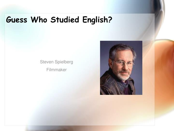 Guess Who Studied English?