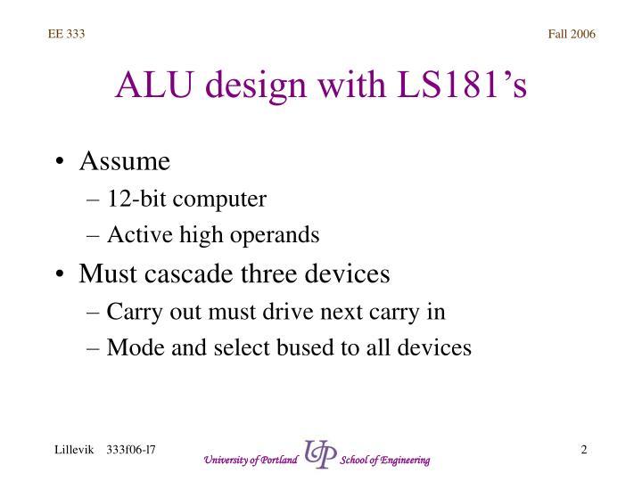 ALU design with LS181's