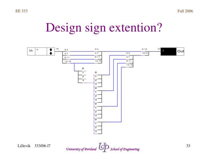 Design sign extention?