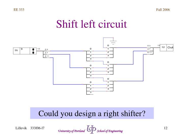 Shift left circuit