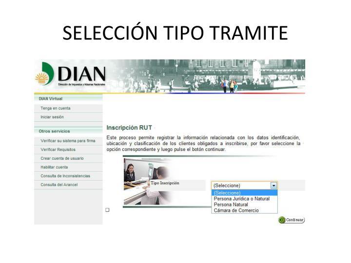 SELECCIÓN TIPO TRAMITE