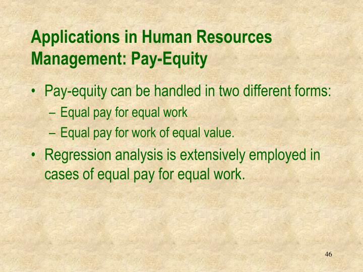 Applications in Human Resources Management: Pay-Equity