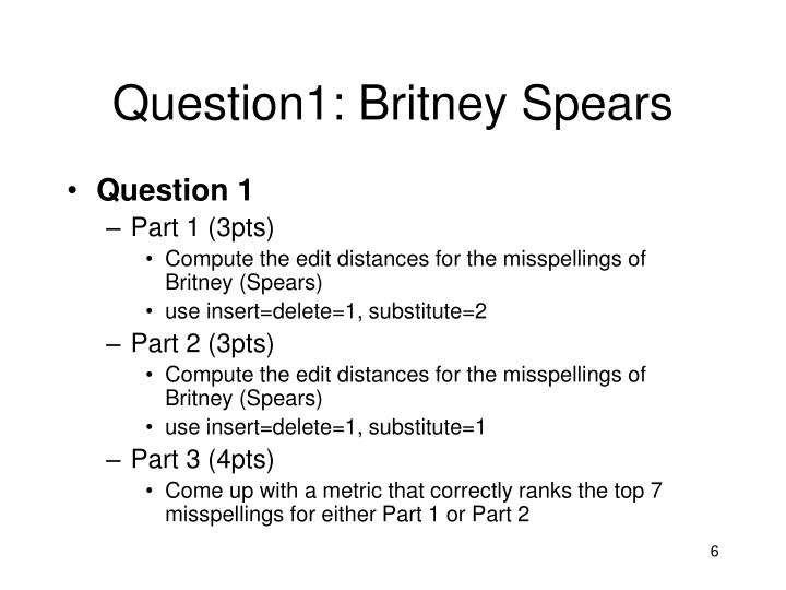 Question1: Britney Spears