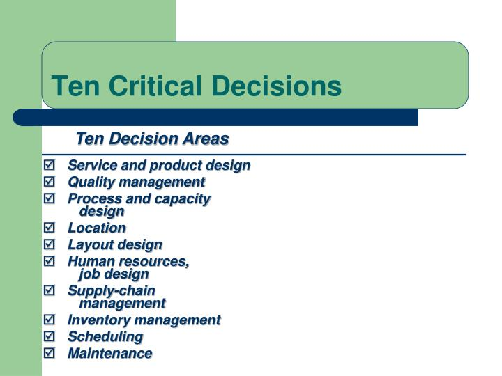 Ten Critical Decisions