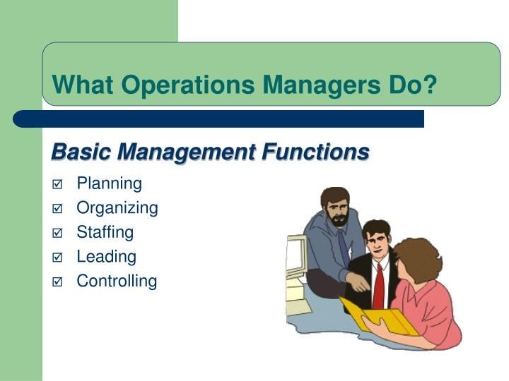 What Operations Managers Do?