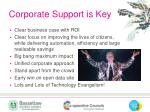 corporate support is key