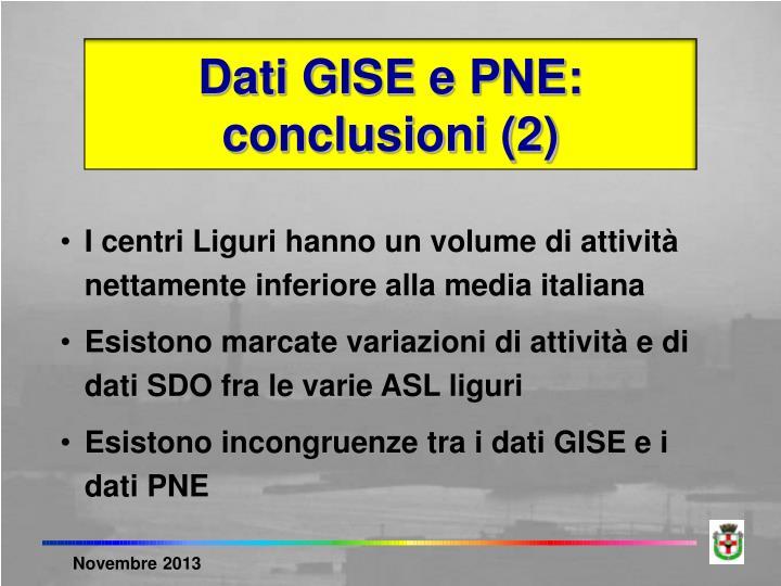 Dati GISE e PNE: conclusioni (2)