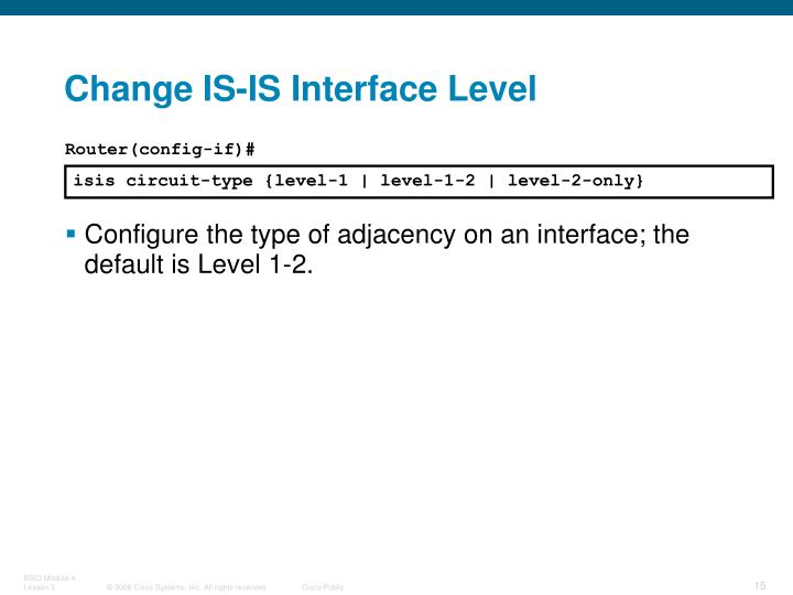 Change IS-IS Interface Level