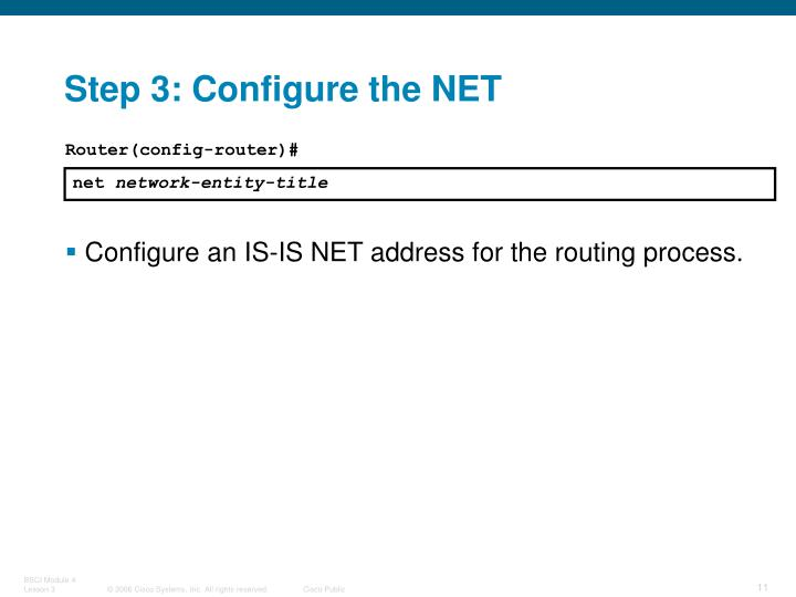 Step 3: Configure the NET