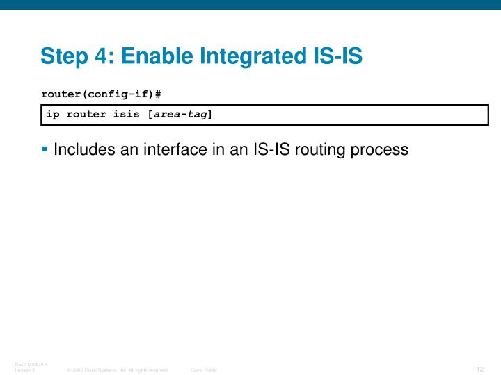 Step 4: Enable Integrated IS-IS