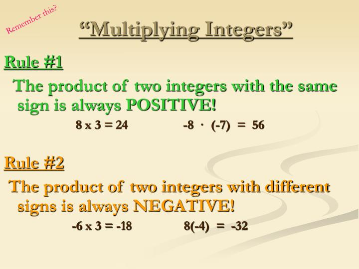 """Multiplying Integers"""