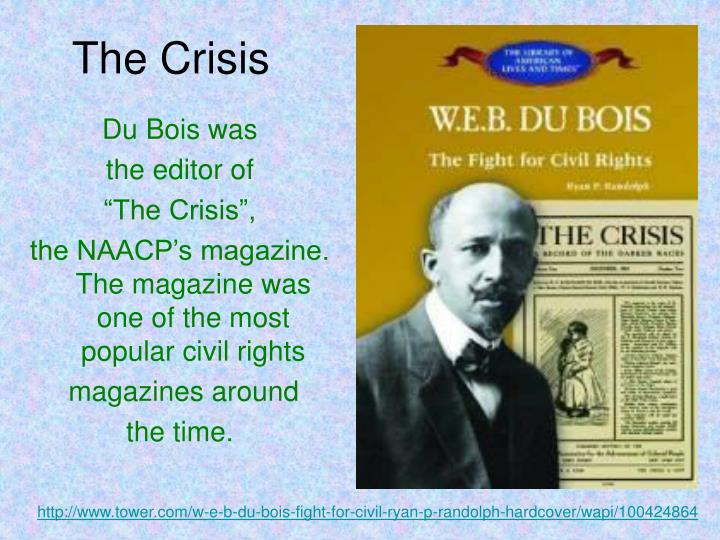the advocates of the civil rights movement booker t washington and web du bois