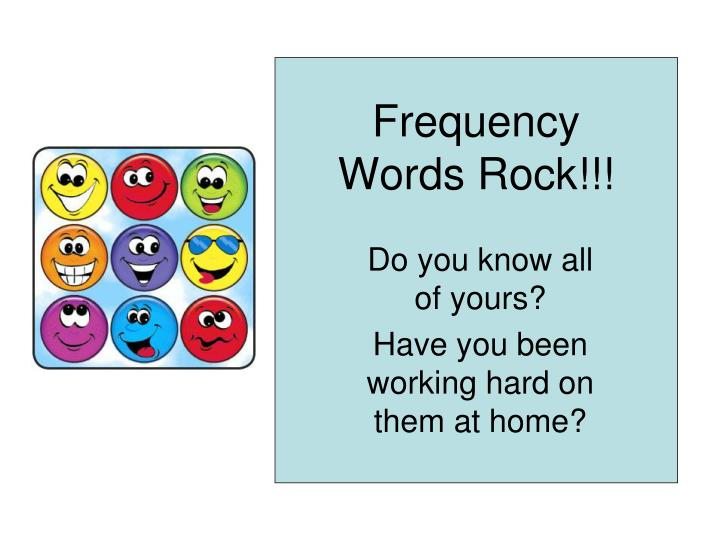 Frequency Words Rock!!!