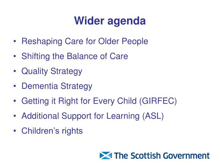 Wider agenda