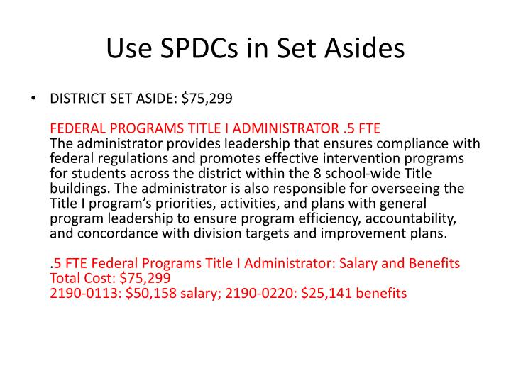 Use SPDCs in Set Asides