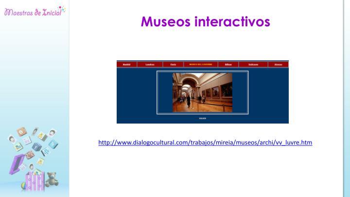 Museos interactivos