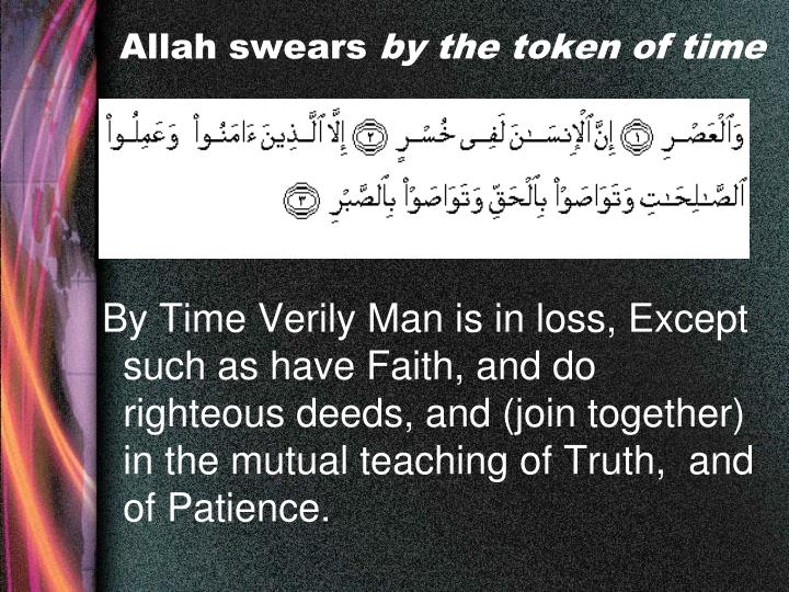 Allah swears by the token of time