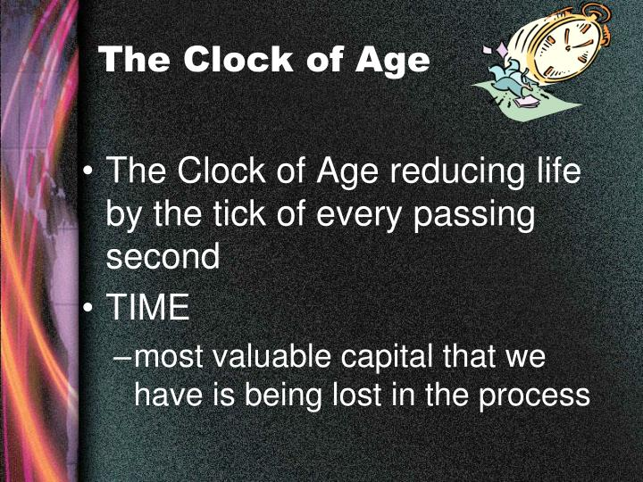 The Clock of Age