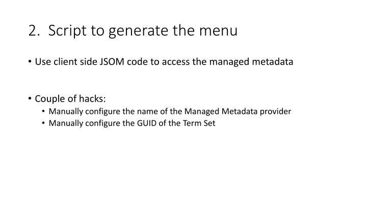 2.  Script to generate the menu