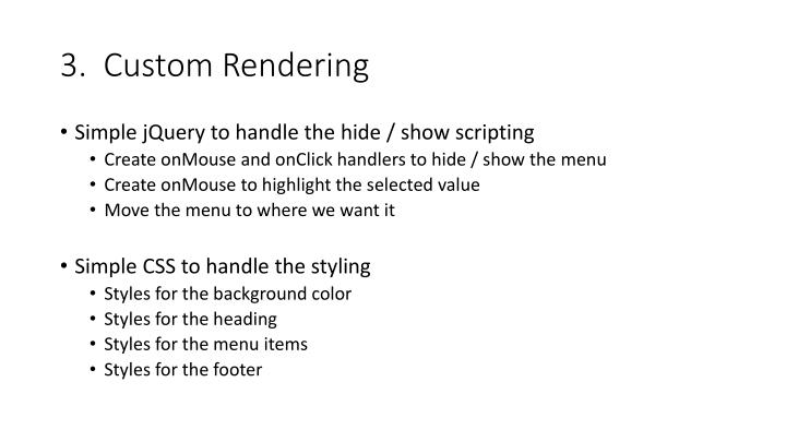 3.  Custom Rendering