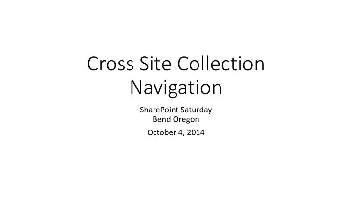 Cross site collection navigation