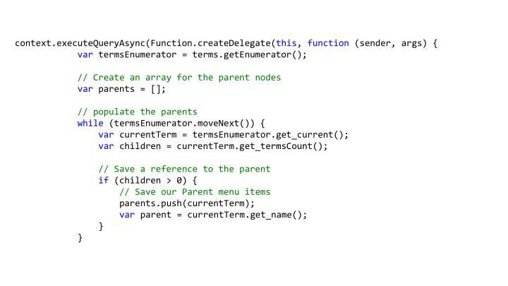 context.executeQueryAsync(Function.createDelegate(
