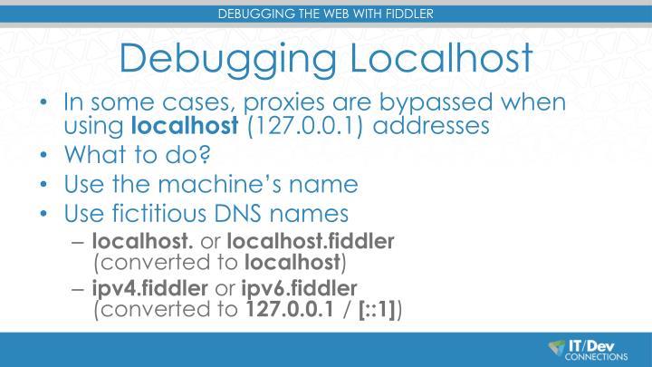 Debugging Localhost