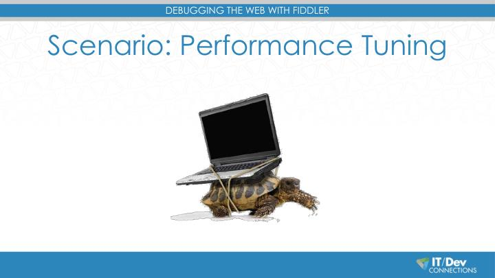 Scenario: Performance Tuning