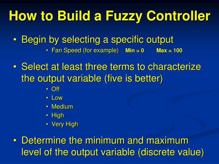How to Build a Fuzzy Controller