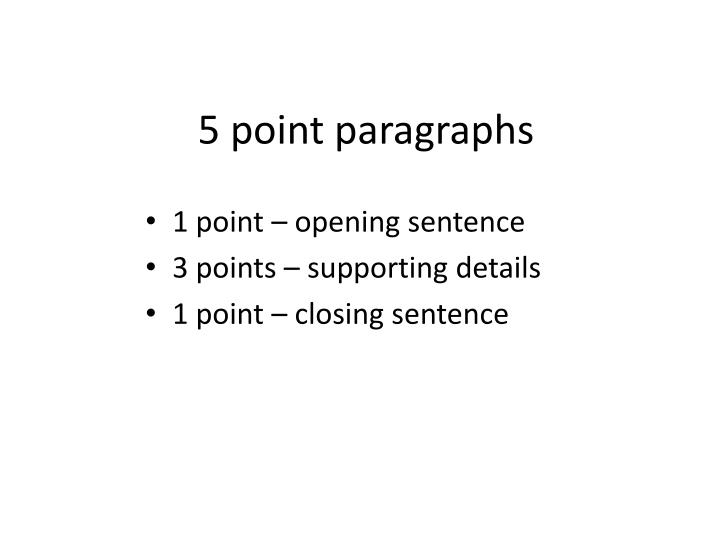 5 point paragraphs